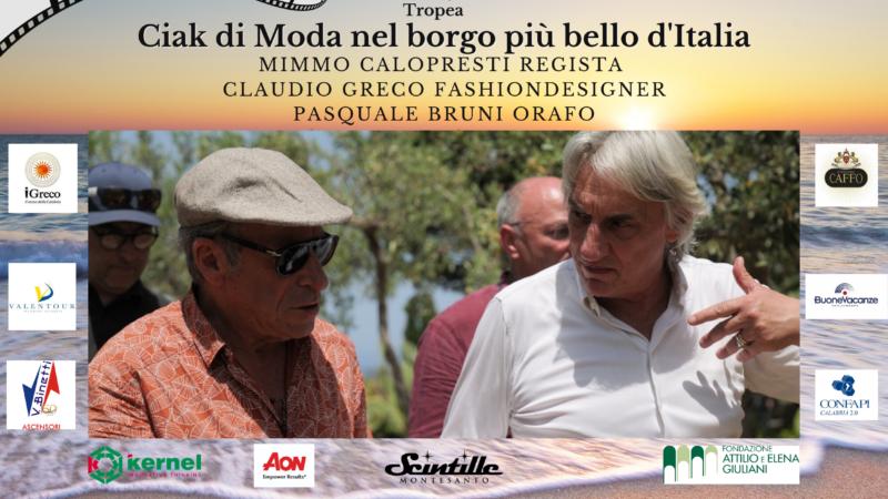 """Claudio Greco, Mimmo Calopresti e  Pasquale Bruni rendono Tropea """"Capitale della moda"""" a suon di ciak"""